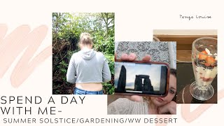 SPEND A DAY WITH ME | SUMMER SOLSTICE | GARDENING| LOW CALORIE DESSERT IDEA - Tanya Louise
