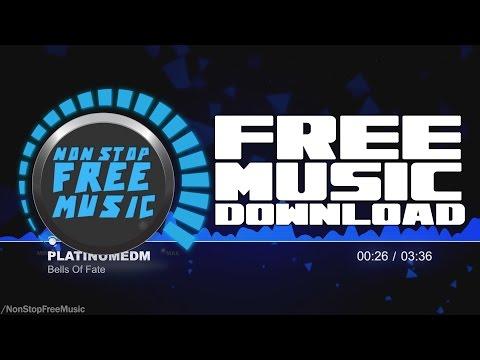 PlatinumEDM - Bells Of Fate FREE Music Download