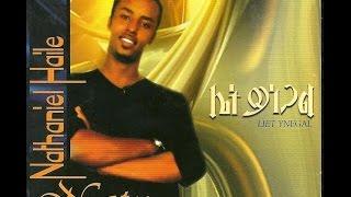 Nathaniel Haile - Qal Kidan (ቃል ኪዳን)