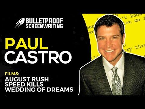 The Million Dollar Screenplay with August Rush Screenwriter Paul Castro - Bulletproof Screenplay
