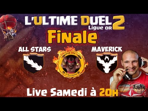 🔴 La GRANDE FINALE Ultime Duel OR +Tirage au sort Cartes Cadeaux 45€ | Clash of clans