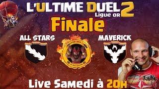 🔴 La GRANDE FINALE Ultime Duel OR +Tirage au sort Cartes Cadeaux 45€   Clash of clans