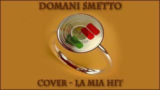 LA MIA HIT - Cover J-Ax & Max Pezzali