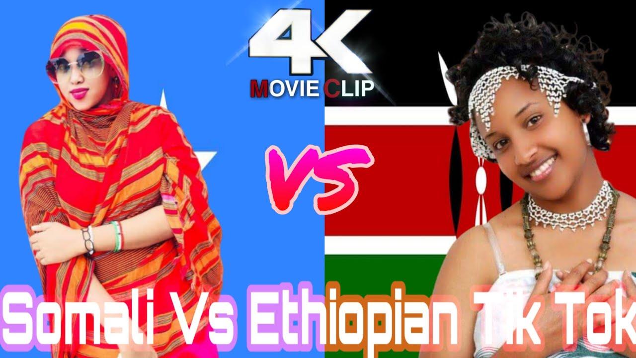 Somali girls VS Ethiopian girls || Tik tok somali part 30