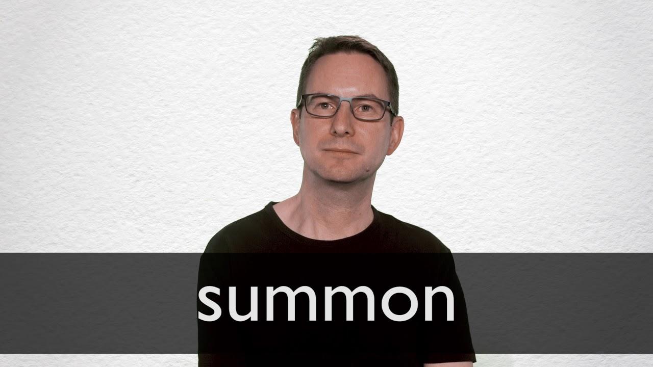 Summon Definition und Bedeutung  Collins Wörterbuch