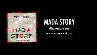 Missié KAKO - Mada Story [Lifestyle Riddim] (Lyrics Video)