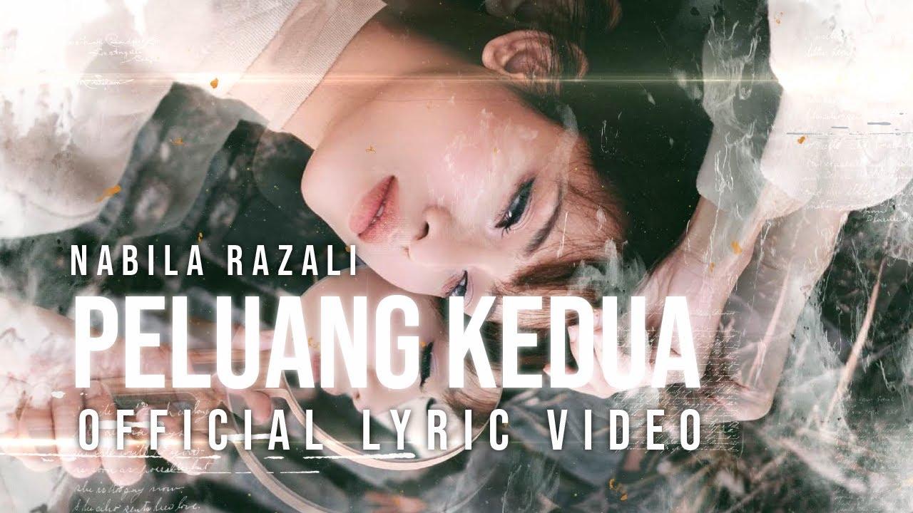 PELUANG KEDUA - NABILA RAZALI (Official Lyric Video) - YouTube