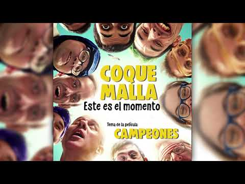 Coque Malla - Este es el momento (Tema Original de la película Campeones)