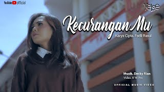 Yelse - Kecuranganmu (Official Music Video)