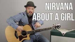Скачать How To Play About A Girl By Nirvana On Guitar Easy Acoustic Songs