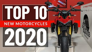 Top 10 *NEW* Motorcycles 2020!