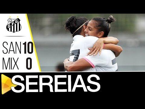 Sereias da Vila 10 x 0 Mixto | MELHORES MOMENTOS | Copa do Brasil (31/08/16)
