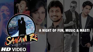 SANAM RE CONCERT @ Institute of Chemical Technology - 7th February (8PM)
