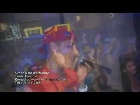 DÁNDOLE - SIMON & LOS WACHITURROS (VIDEO OFICIAL)