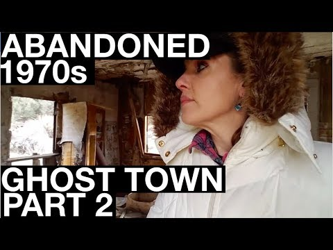 Abandoned 1970s Ghost Town PART 2