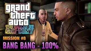 GTA: The Ballad of Gay Tony - Mission #8 - Bang Bang [100%] (1080p)
