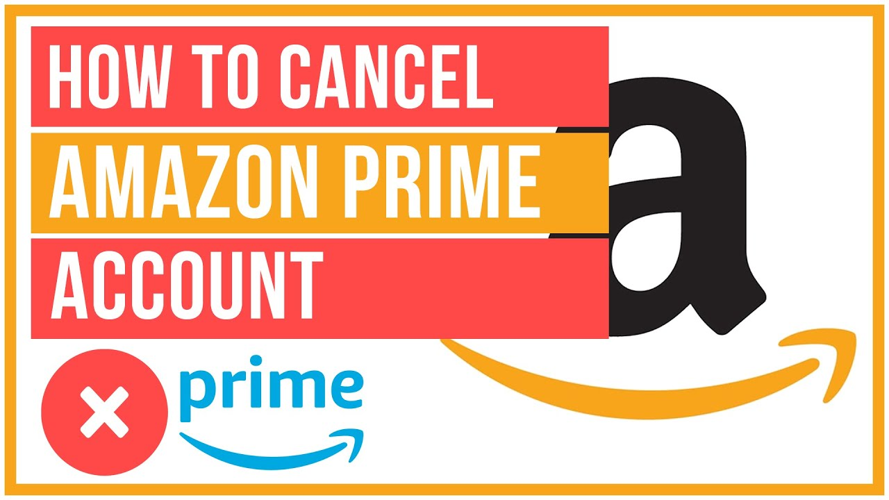 How To Cancel Your Amazon Prime Account Desktop And Mobile Youtube