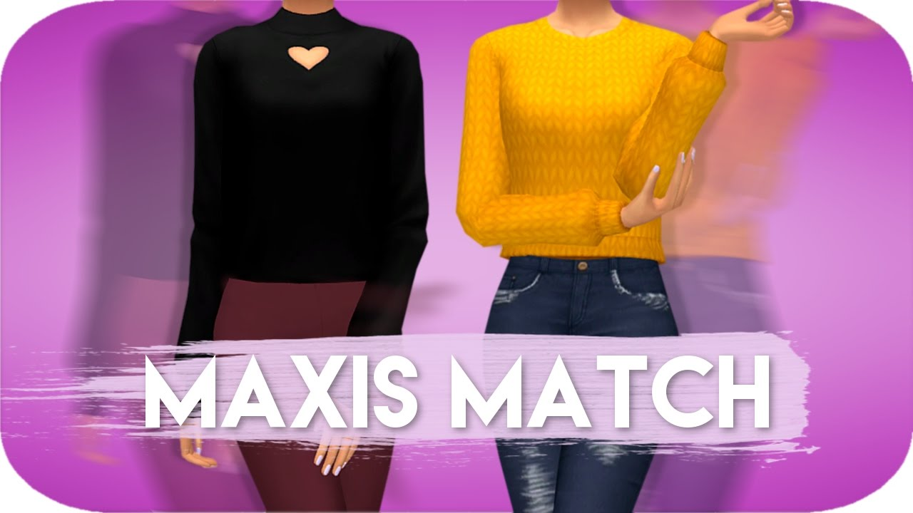 The Sims  Maxis Match Clothes With Cc Links