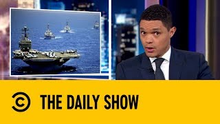 The US Navy Prepare For A Potential Strike Against Iran | The Daily Show with Trevor Noah