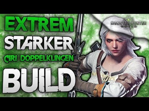 Extrem starker Ciri Doppelklingen Build - Bester Doppelklingen Build - Monster Hunter World thumbnail