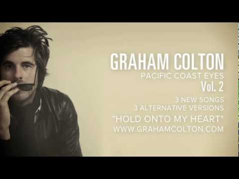 'Hold Onto My Heart' - Graham Colton