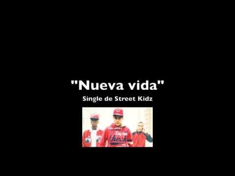 """Single """"Nueva vida"""" - Street Kidz"""
