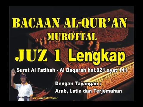 Al Qur'an Juz 1 Lengkap dengan tayangan Arab, Latin dan Artinya
