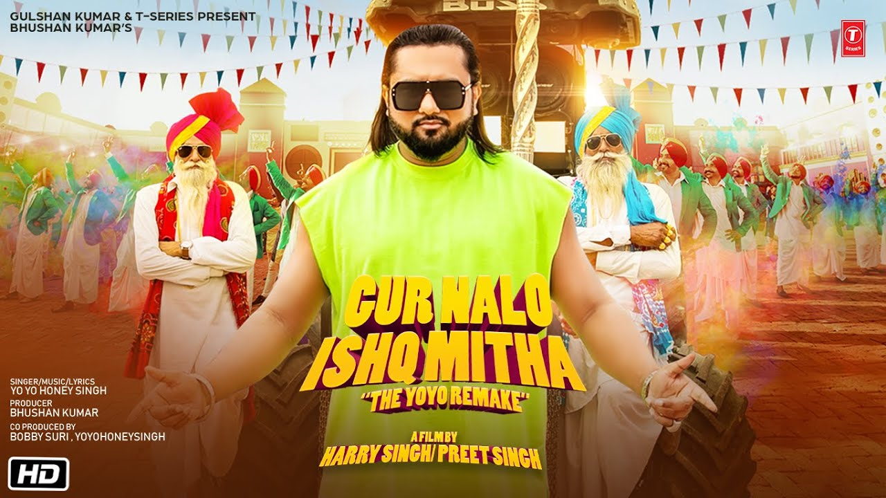 Yo Yo Honey Singh: Gur Nalo Ishq Mitha (The YOYO Remake) Malkit Singh The Golden Star |Bhushan Kumar