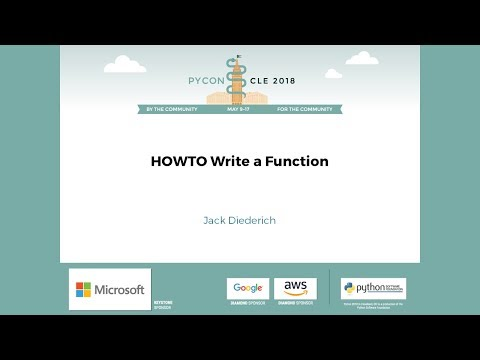 Jack Diederich - HOWTO Write a Function - PyCon 2018