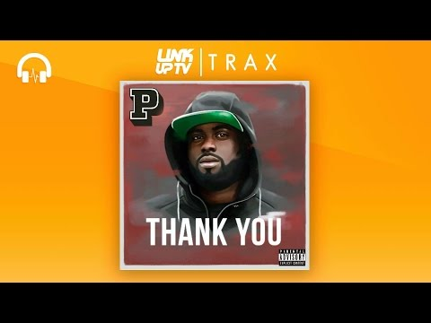 P Money - Thank You (Full EP) [NEW 2016] | Link Up TV TRAX