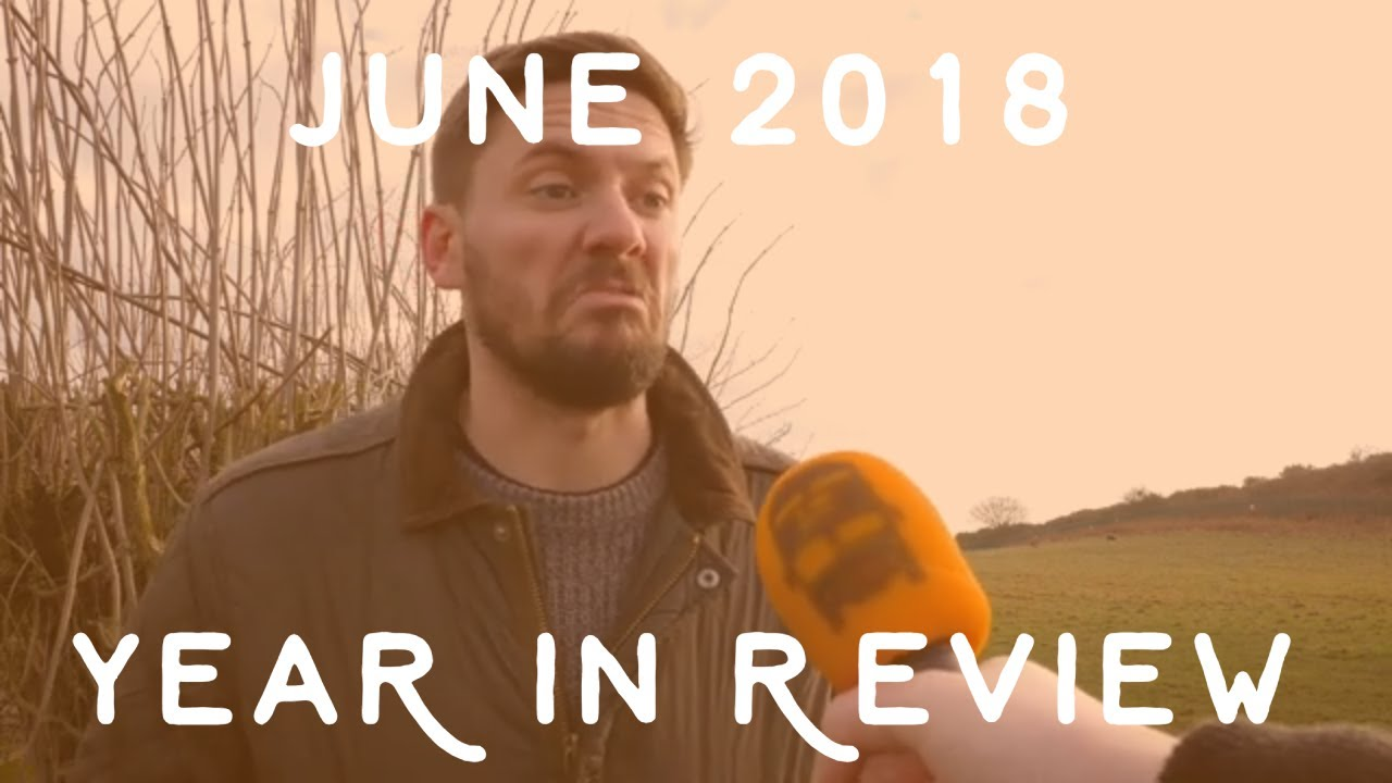 2018 Year In Review - June