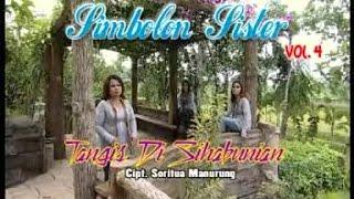 Simbolon Sister Vol. 4 - Tangis Di Sihabunian (Official Lyric Video)