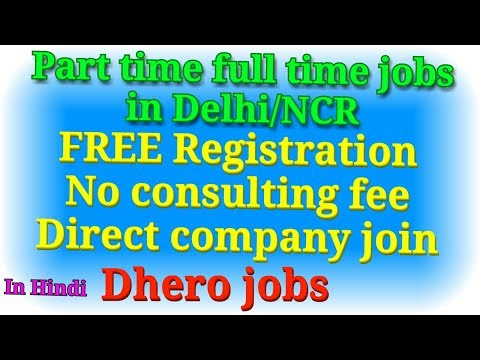 Part time full time jobs in Delhi NCR. By green star