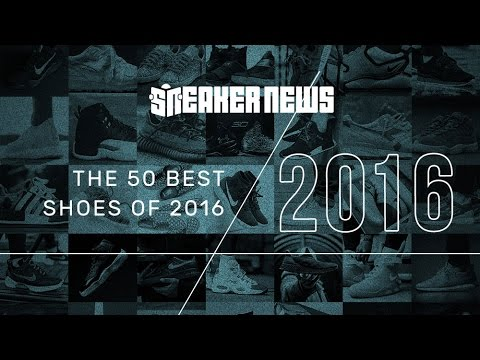 The 50 Best Sneakers Of 2016