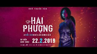 HAI PHƯỢNG | TEASER TRAILER | LOTTE CINEMA KC 22.02.2019