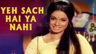 Yeh Sach Hai Ya Nahi - 70's Hits | LataMangeshkar Songs | Haar Jeet (1972)