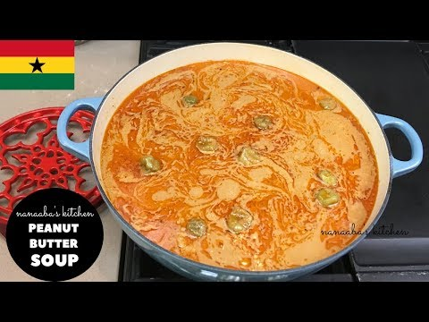 How To Make The  BEST GHANAIAN PEANUT BUTTER SOUP✔