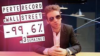 Perte record à Wall Street : -99,6% en 3 semaines !