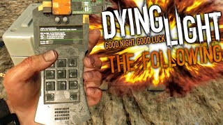 early access easter eggs landmarks weapons   dying light the following preview locations