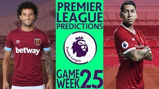 EPL Week 25 Premier League Score and Results Predictions 2018/19