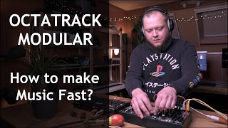Octatrack Modular / How to make Music Fast with the Minimal Dawless Setup?