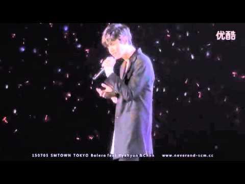 NeverEnd未完 150705 SMTOWN TOKYO Bolero DBSK TVXQ Changmin feat Kyuhyun SUPER JUNIOR &CHEN EXO