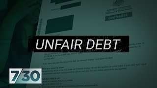 Centrelink accused of chasing debts that don't exist | 7.30