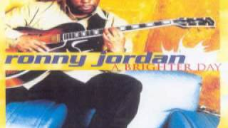 Ronny Jordan ~ A Brighter Day (1999)