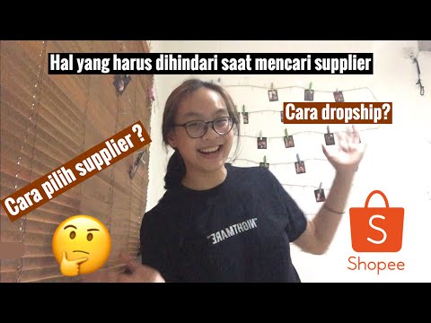 cara-dropship-dari-shopee-ke-shopee-&-cara-memlih-supplier-di-shopee-100%-detail
