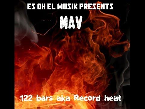 MAV - 122 Bars aka Record Heat - LYRIC VIDEO 2105 New music