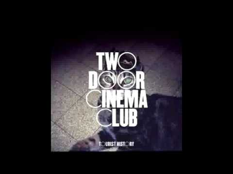 Two Door Cinema Club - What You Know [1 Hour Version]