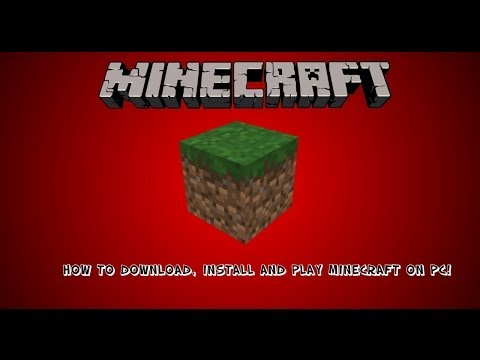How to download, install and PLAY Minecraft on PC!