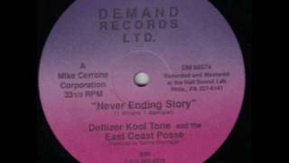 Deftizer Kool Tone & The East Coast Posse-Never Ending story.