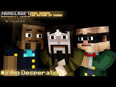 (MMD) Minecraft Story Mode: EPISODE 2 - Big Desperation (FINAL SEASON)